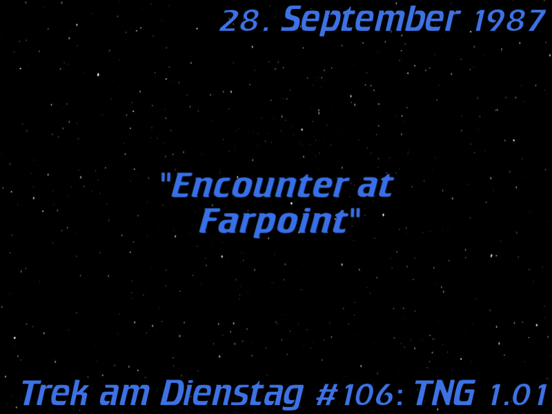 600_1x01_Encounter_at_Farpoint_title_card