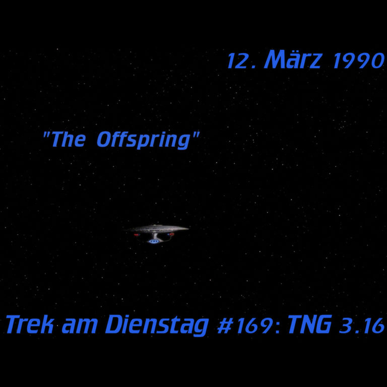 #169: The Offspring (TNG 3.16)