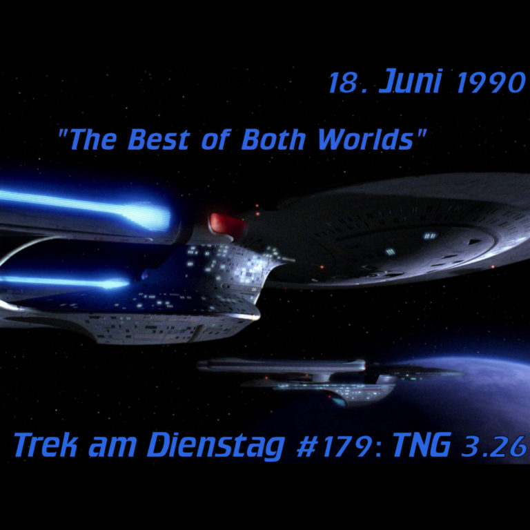 #179: The Best of Both Worlds (TNG 3.26)