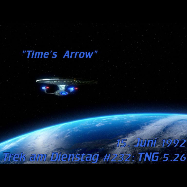 #232: Time's Arrow (TNG 5.26)